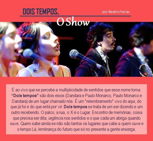 Beatriz Farias compareceu a um pocket show do Dois Tempos na última semana