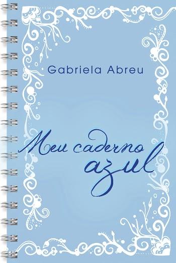 (Frente)_Gabriela Abreu_Meu caderno azul_7475