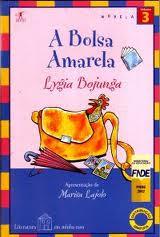 Lygia Bojunga - A Bolsa Amarela