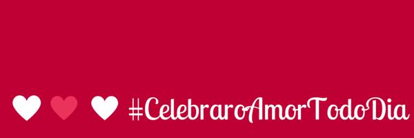 #CelebraroAmorTodoDia