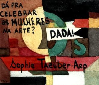 4 - Sophie Taeuber-Arp, participante do movimento dadísta