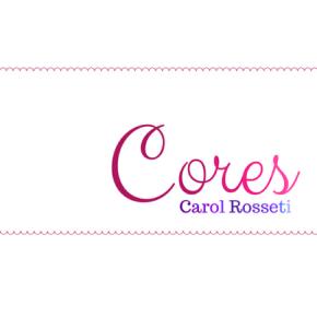 Cores (Carol Rossetti)