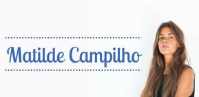 #TodoDiaéDiadaMulher: Matilde Campilho