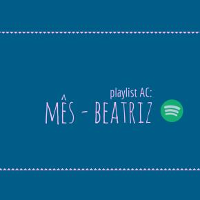 Playlist: aniversário BeatrizFarias