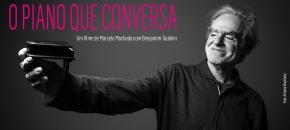 O Piano que Conversa, filme de Marcelo Machado com BenjamimTaubkin