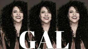O nome é Gal: Uma carta de amor para maior cantora dopaís