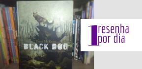 Black Dog: Os sonhos de Paul Nash (DaveMcKean)